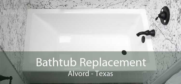 Bathtub Replacement Alvord - Texas