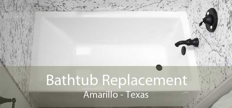 Bathtub Replacement Amarillo - Texas