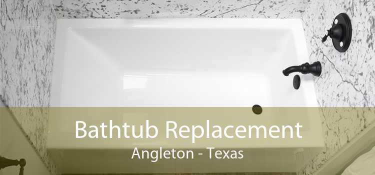 Bathtub Replacement Angleton - Texas
