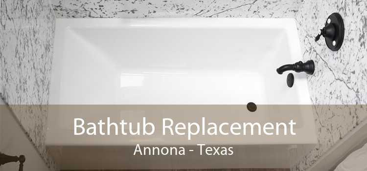 Bathtub Replacement Annona - Texas