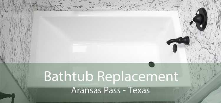 Bathtub Replacement Aransas Pass - Texas
