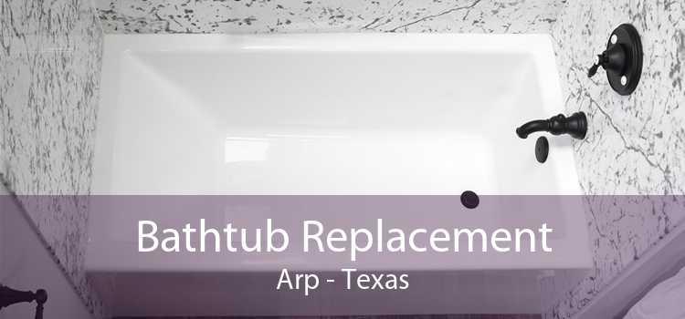 Bathtub Replacement Arp - Texas