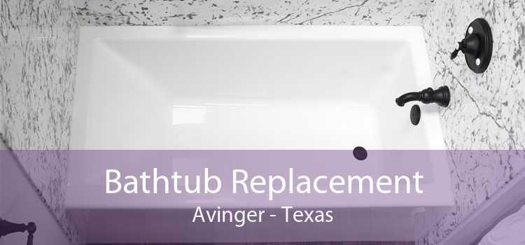Bathtub Replacement Avinger - Texas