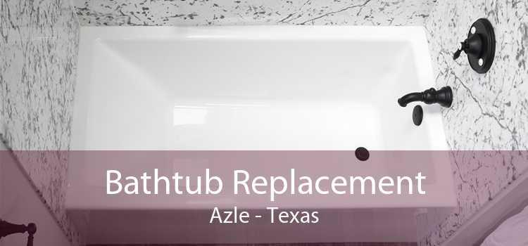 Bathtub Replacement Azle - Texas