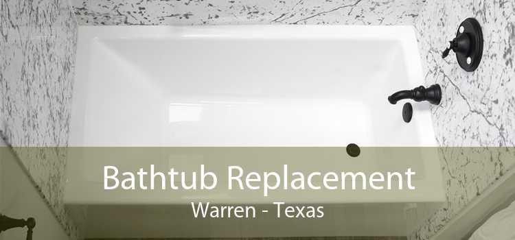 Bathtub Replacement Warren - Texas