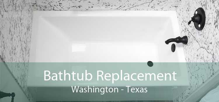 Bathtub Replacement Washington - Texas