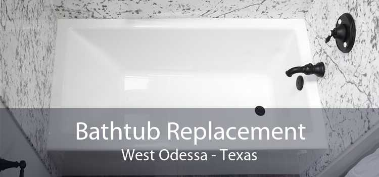 Bathtub Replacement West Odessa - Texas
