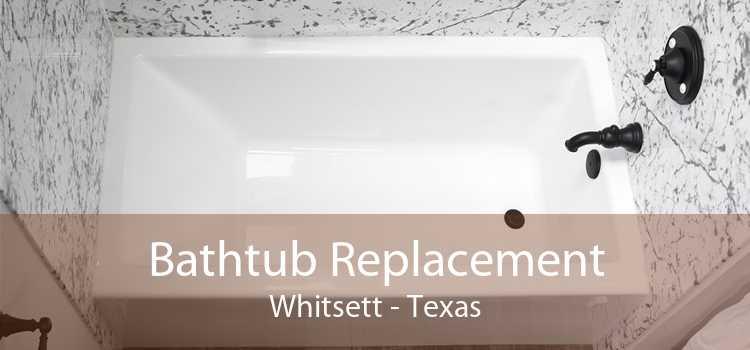 Bathtub Replacement Whitsett - Texas