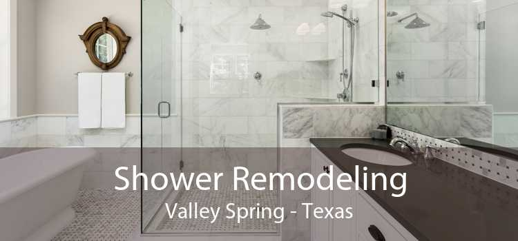 Shower Remodeling Valley Spring - Texas