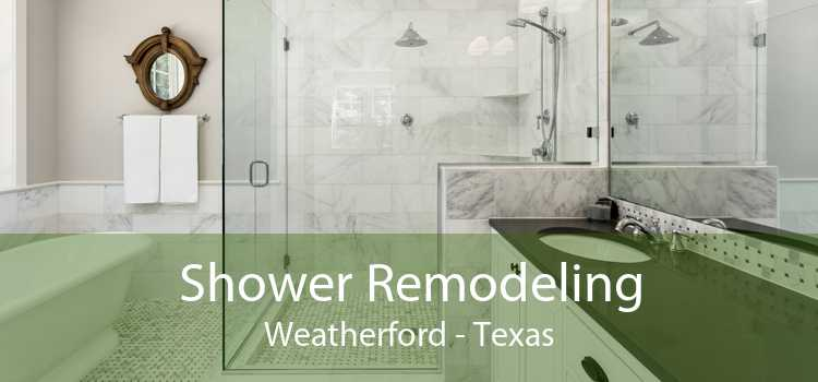 Shower Remodeling Weatherford - Texas