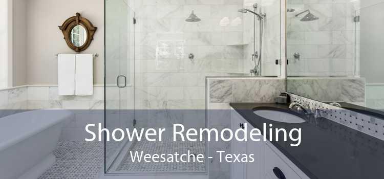 Shower Remodeling Weesatche - Texas