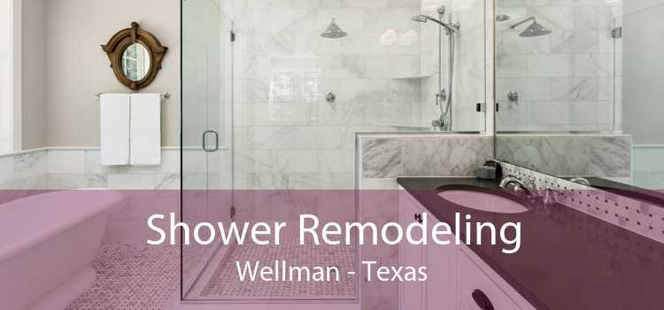 Shower Remodeling Wellman - Texas