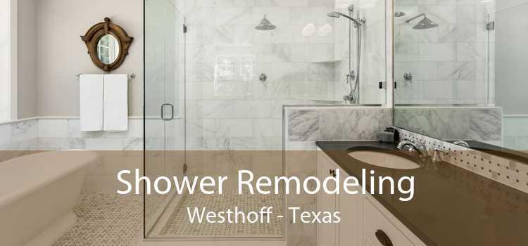 Shower Remodeling Westhoff - Texas