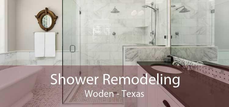 Shower Remodeling Woden - Texas
