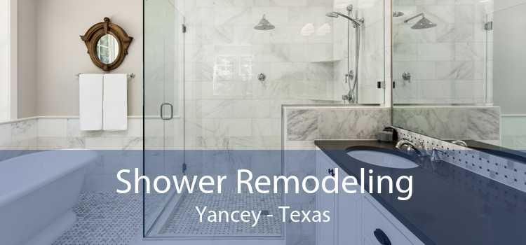 Shower Remodeling Yancey - Texas